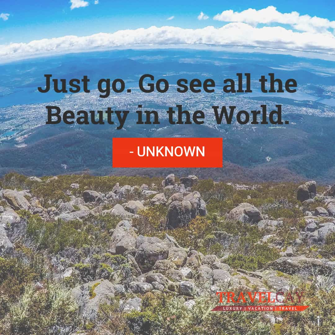Just go. Go see all the Beauty in the World - UNKNOWN 2