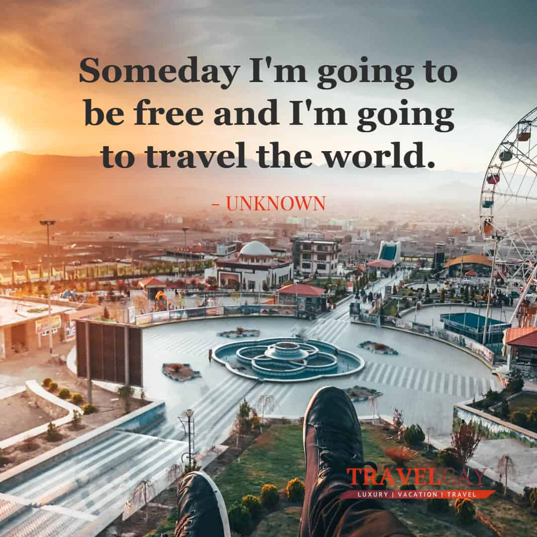 Someday I'm going to be free and I'm going to travel the world - UNKNOWN 1