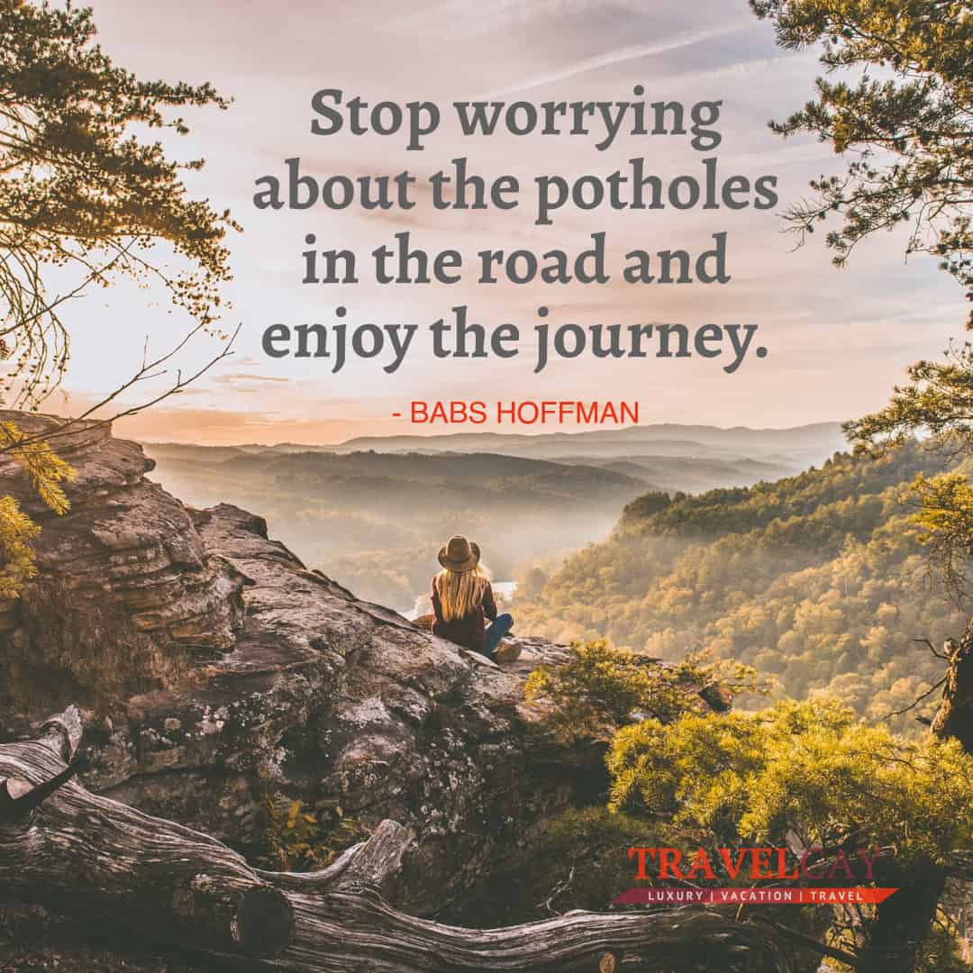 Stop worrying about the potholes in the road and enjoy the journey - BABS HOFFMAN 1