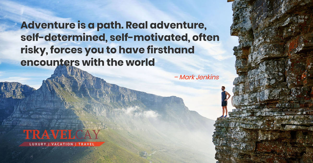 Adventure is a path. Real adventure, self-determined, self-motivated, often risky, forces you to have... – MARK JENKINS 2