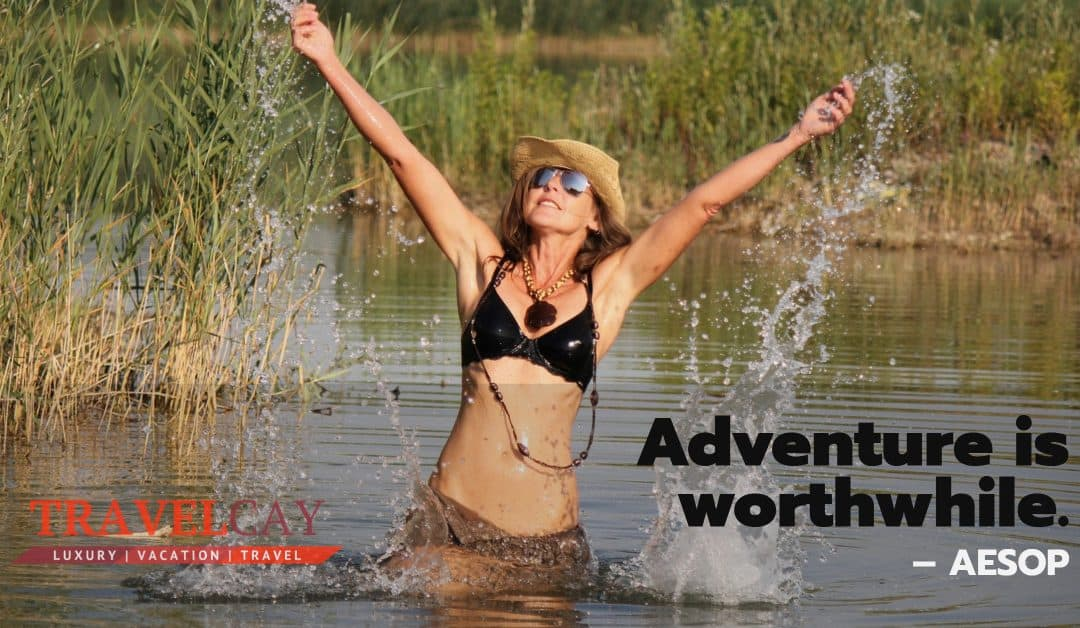 Adventure is worthwhile – AESOP