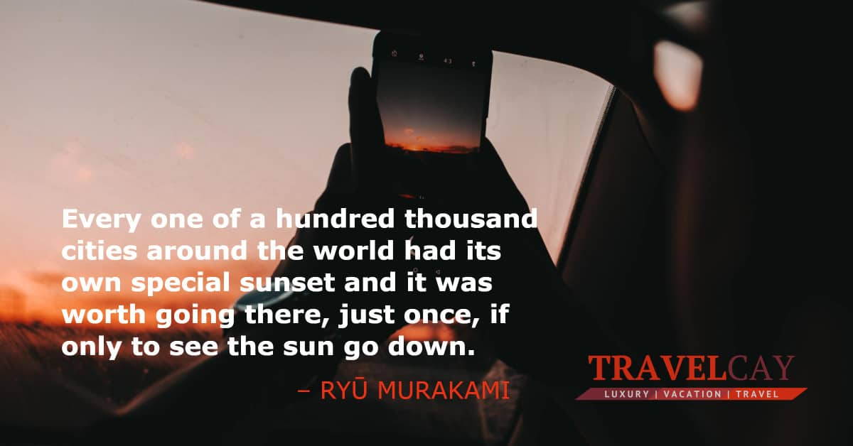 Every one of a hundred thousand cities around the world had its own special sunset and it was... – RYŪ MURAKAMI 1
