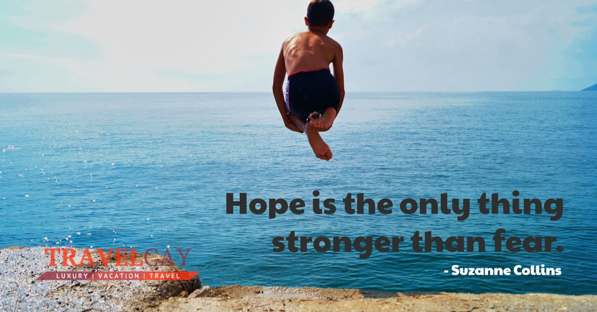 Hope is the only thing stronger than fear - Suzanne Collins 1