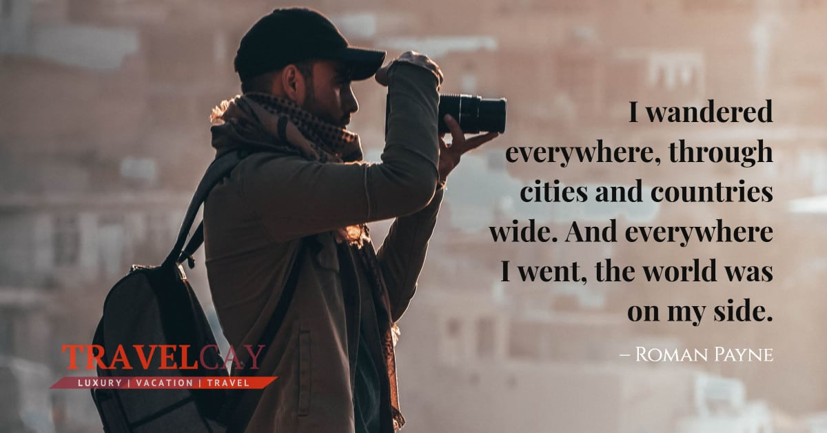 I wandered everywhere, through cities and countries wide. And everywhere I went, the world was on my side – Roman Payne 2