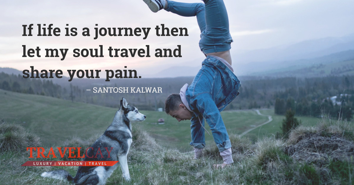 If life is a journey then let my soul travel and share your pain – SANTOSH KALWAR 2