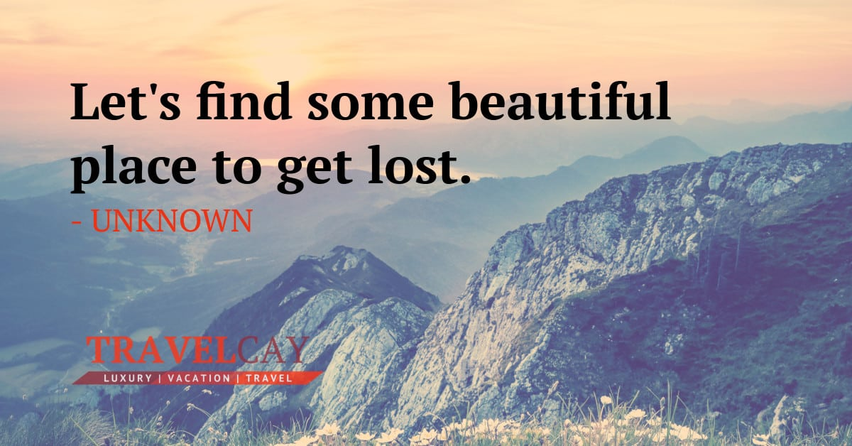 Let's find some beautiful place to get lost - UNKNOWN 2