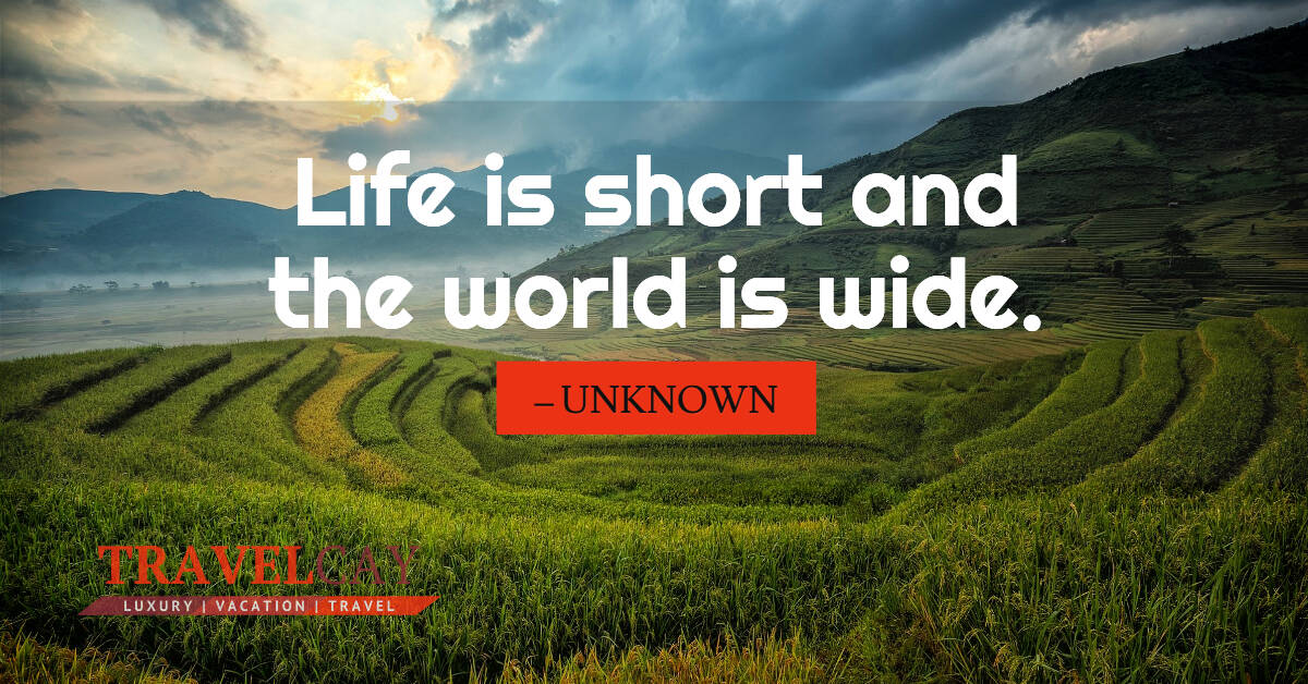 Life is short and the world is wide – UNKNOWN 2