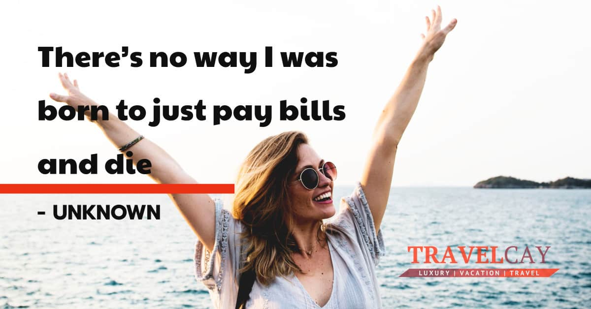 There's no way I was born to just pay bills and die – UNKNOWN 1