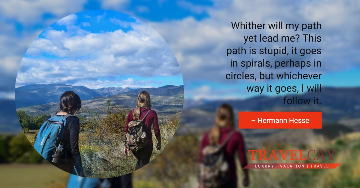 Whither will my path yet lead me? This path is stupid, it goes in spirals, perhaps in circles, but... – Hermann Hesse 1