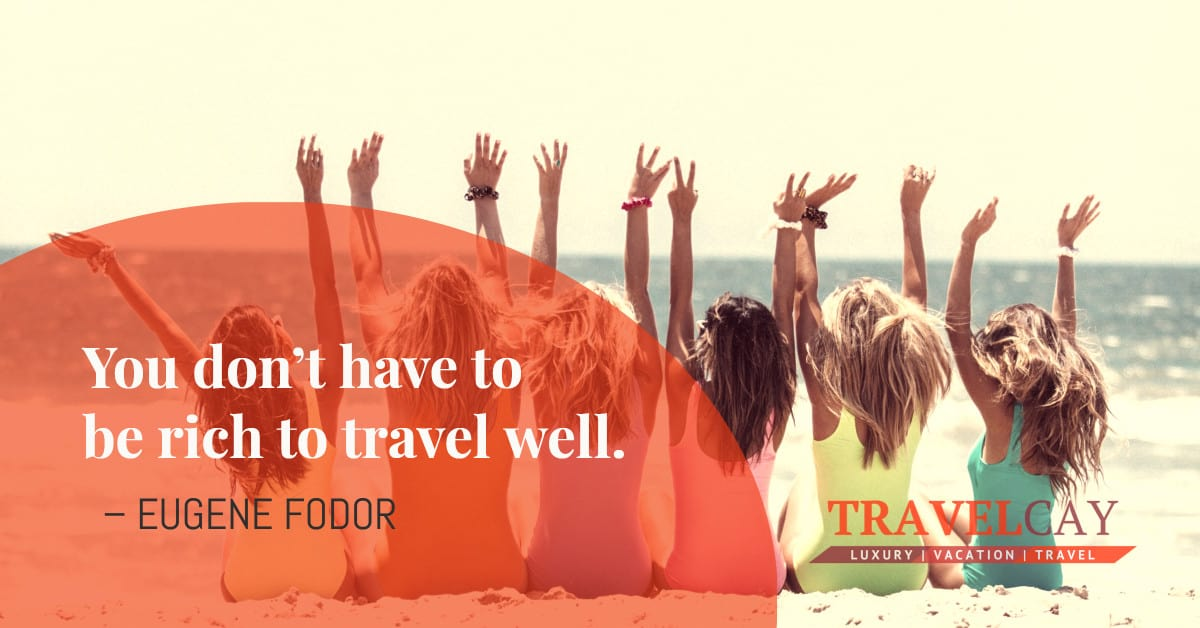 You don't have to be rich to travel well – EUGENE FODOR 1